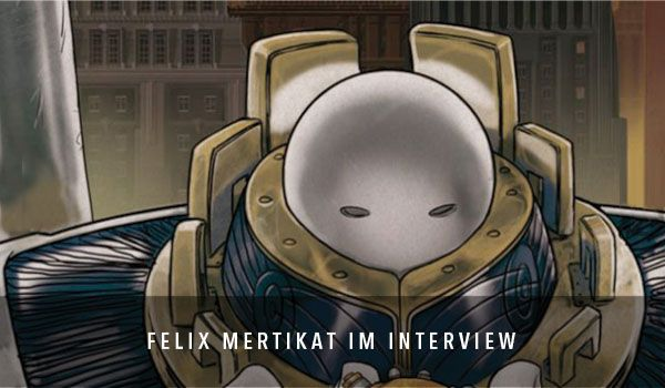 Felix Mertikat im Interview